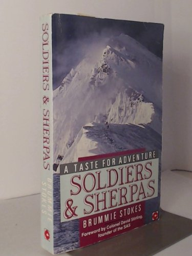 Soldiers and Sherpas: A Taste for Adventure (Coronet Books) -