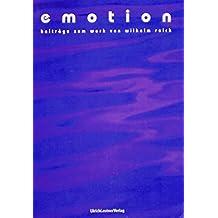 Emotion - Beiträge zum Werk von Wilhelm Reich: Thema: Spiritualität