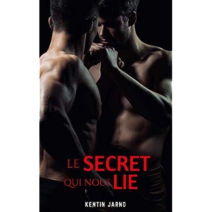 Le Secret qui nous Lie: Une romance dans une prise d'otage
