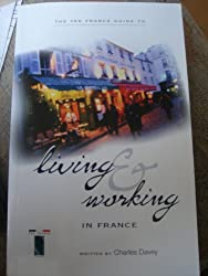 The Tee France Guide to Living and Working in France