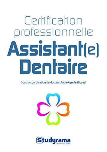 Certification professionnelle assistant(e) dentaire