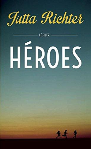 Héroes (la joven colección) por JUTTA RICHTER