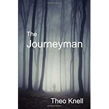 The Journeyman: Volume 2 (Alex Keyes) by Theo Knell (2015-10-22)