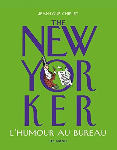 Descargar Libro The New-Yorker : l'humour au bureau de Jean-Loup Chiflet