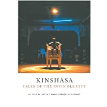 Kinshasa: Tales of the Invisible City
