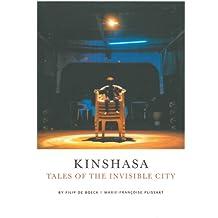 Kinshasa: Tales of the Invisible City