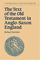 Text of Old Testament Anglo-Saxon (Cambridge Studies in Anglo-Saxon England)