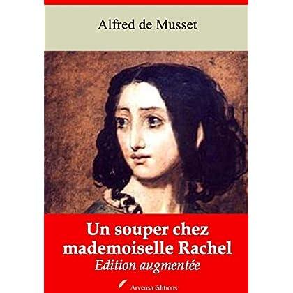 Un souper chez mademoiselle Rachel – suivi d'annexes: Nouvelle édition 2019