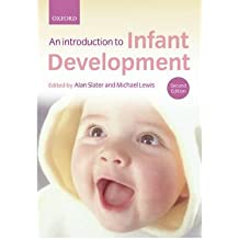 [(Introduction to Infant Development)] [ Edited by Alan Slater, Edited by Michael Lewis ] [January, 2007]