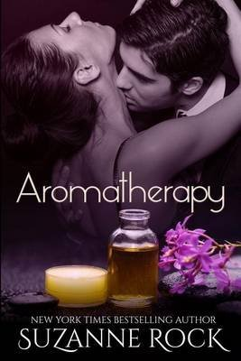 [(Aromatherapy)] [By (author) Suzanne Rock] published on (August, 2014)