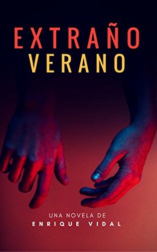 Extraño verano por Enrique Vidal