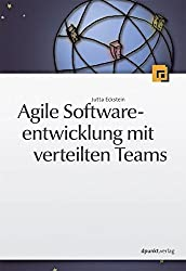Agile Softwareentwicklung mit verteilten Teams