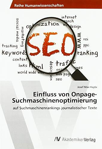 Einfluss von Onpage-Suchmaschinenoptimierung: auf Suchmaschinenrankings journalistischer Texte