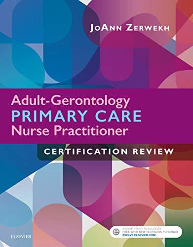 Adult-gerontology Primary Care Nurse Practitioner Certification Review - E-book por Joann Zerwekh epub