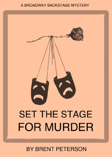 Set the Stage for Murder (A Broadway Backstage Mystery Book 1)