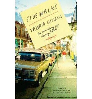 sidewalks-by-author-valeria-luiselli-translated-by-christina-macsweeney-may-2013