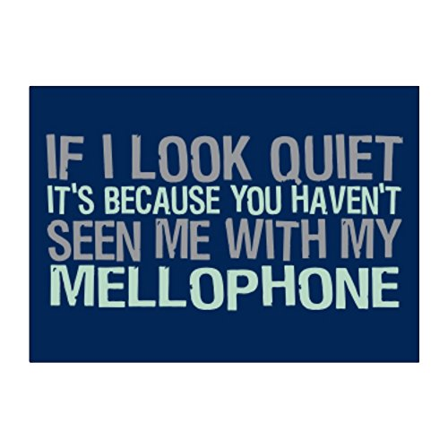 If I look quiet you haven't seen me with Mellophone Aufkleber Pack x4