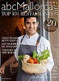 Mallorca's 101 Top Restaurants 2017