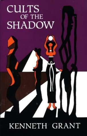 Cults of the Shadow by Kenneth Grant (1995-08-02)
