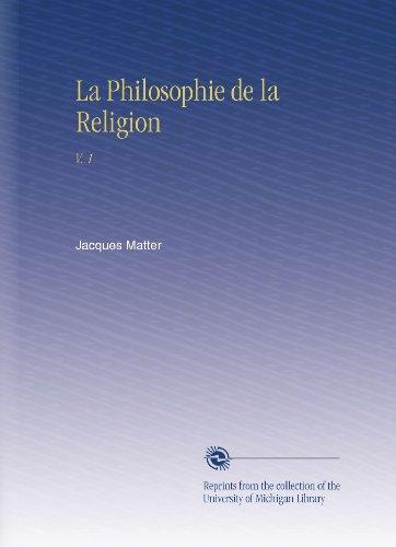 La Philosophie de la Religion: V. 1