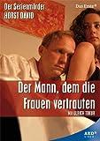 Der Mann, dem die Frauen vertrauten - Der Serienmörder Horst David [Krimi-Dokumentation - 90 Min.] (Pal, Full Length)