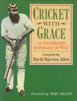 Cricket with Grace: Illustrated Anthology on W.G. por David Rayvern Allen