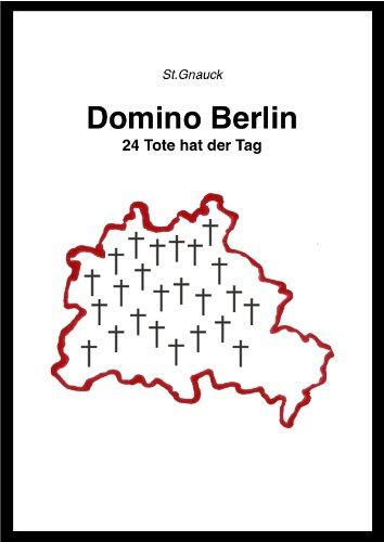 Domino Berlin - 24 Tote hat der ()