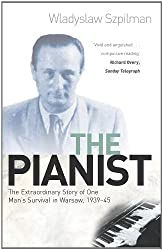 The Pianist: The Extraordinary Story of One Man's Survival in Warsaw, 1939-45 (English Edition)