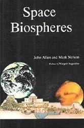 Space Biospheres by John Allen (1989-05-02)