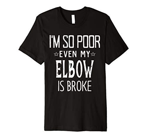 Funny Fractured Broken Ellenbogen Operation Get Well Geschenk T-Shirt (Cast Kinder Für Sling)
