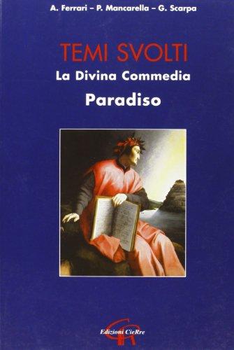 Divina Commedia. Paradiso. Temi svolti