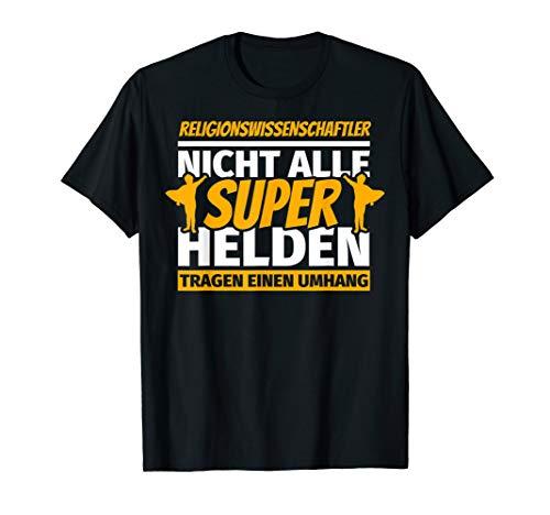 Religionswissenschaftler lustig Geschenk T-Shirt