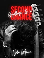 Goodbye is a Second Chance (Sons of Sin Book 1) (English Edition)