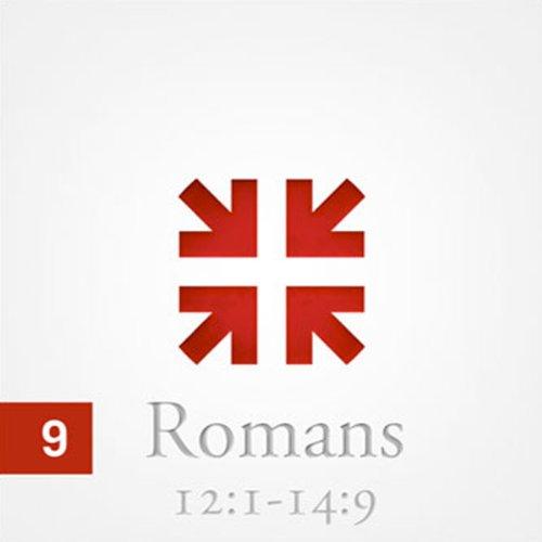 Romans: The Greatest Letter Ever Written, Part 9  Audiolibri
