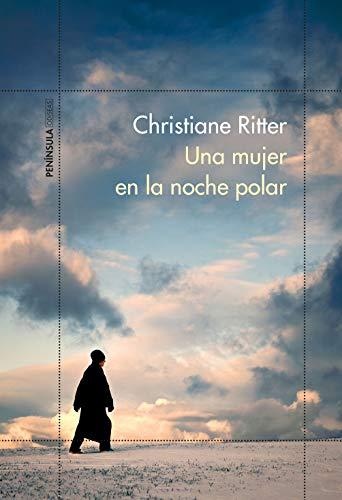 Una mujer en la noche polar – Christiane Ritter 415lCGcLwGL