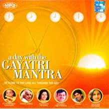 A Day with the Gayatri Mantra: Be Close to the Lord All Through the Day