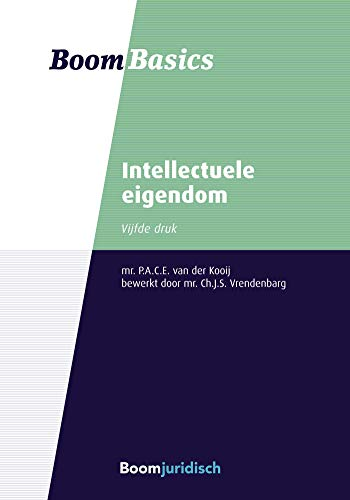 Intellectuele eigendom (Boom Basics) (Dutch Edition)