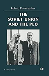 The Soviet Union and the PLO (St Antony's Series)