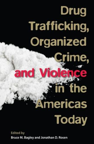 drug-trafficking-organized-crime-and-violence-in-the-americas-today