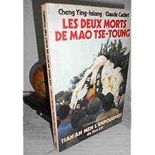 """Les deux morts de mao tse-toung / commentaires pour """"tian'an men l'empourpree"""" de hua lin"""