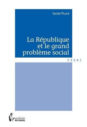 En ligne La République et le grand problème social pdf
