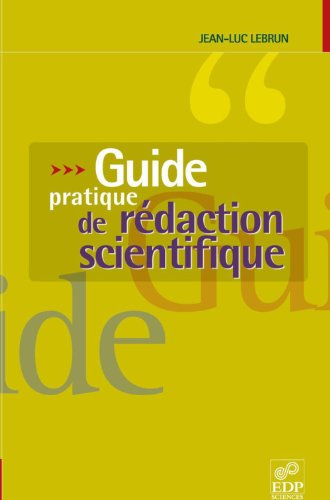 Guide pratique de rédaction scientifique