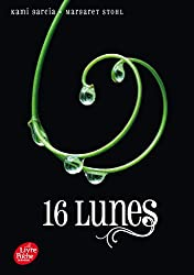 Saga Sublimes créatures - Tome 1 - 16 Lunes
