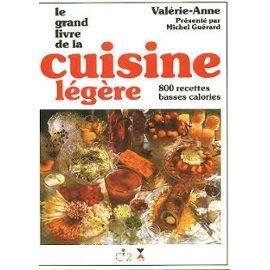 le grand livre de la cuisine légère 800 recettes basses calories