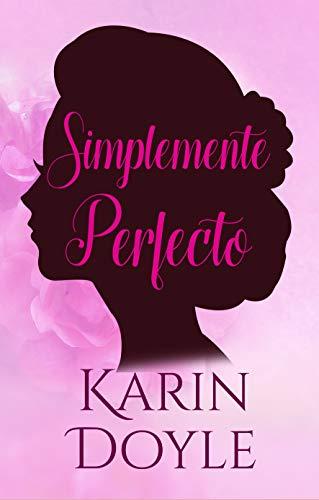 Simplemente Perfecto (La Pareja Perfecta nº 1)