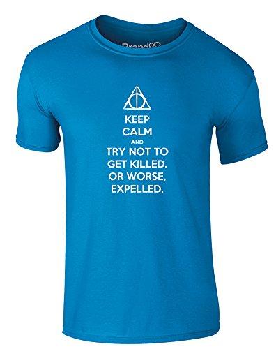 Brand88 - Try Not to Get Killed. Or Worse, Expelled, Erwachsene Gedrucktes T-Shirt Azurblau/Weiß