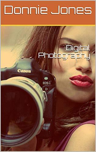 Digital Photography (English Edition)