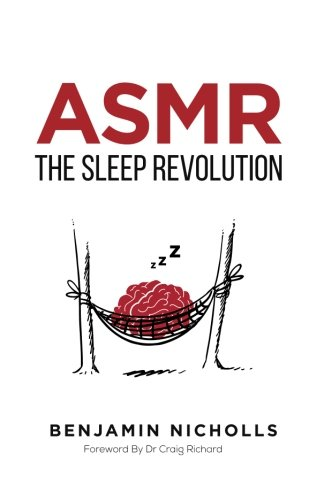 ASMR: The Sleep Revolution