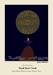 Ignatius Sancho's Shop (Dead Men's Teeth Book 7)