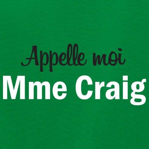 Apelle Moi Madame Craig - Femme T-Shirt - 14 couleur Vert